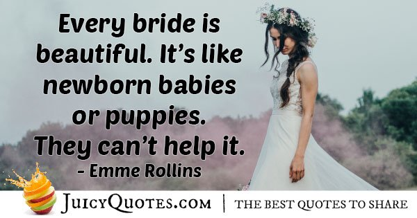 Wedding Beautiful Brides Quote