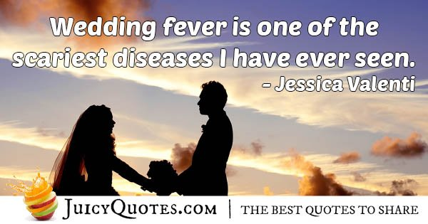 Wedding Fever Quote