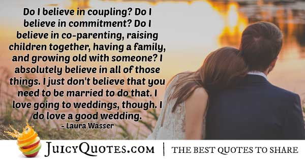 Love a Good Wedding Quote