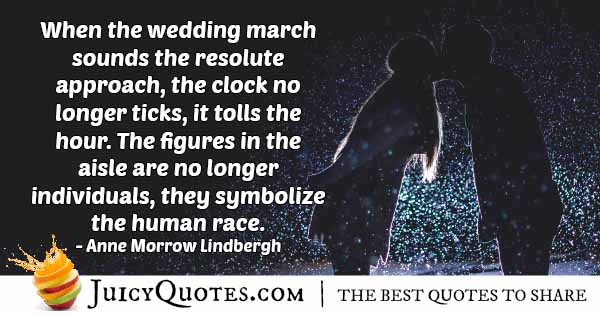 Wedding March Sounds Quote
