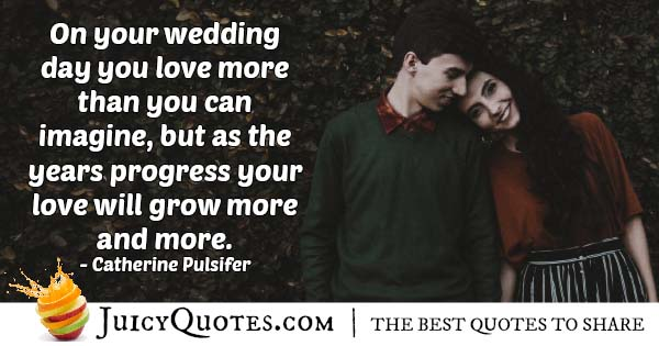 After Wedding Love Grows Quote