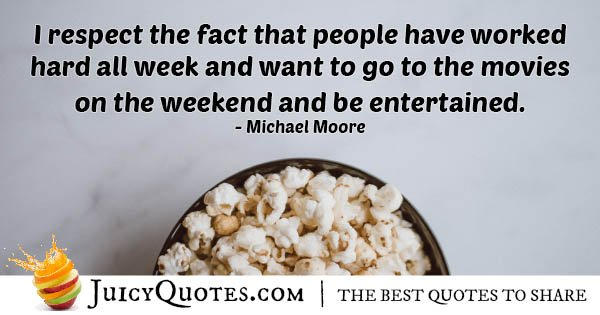 Weekend Movies Quote