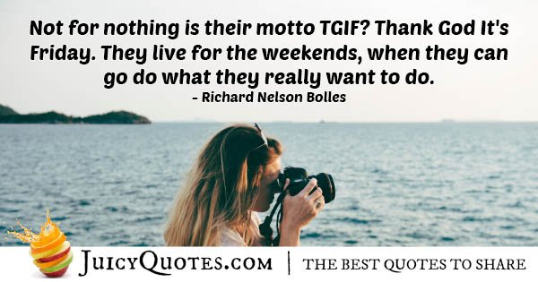 Friday and Weekend Quote