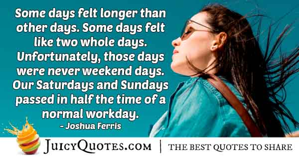Fast Weekends Quote