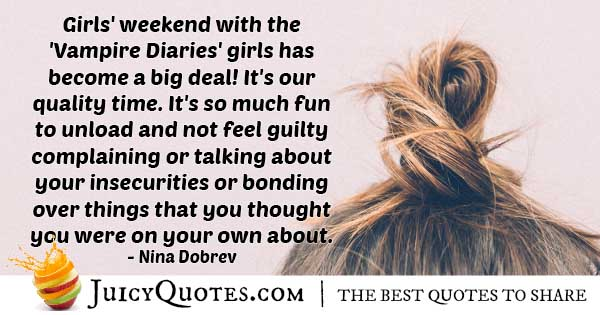 Girls' Weekend Quote