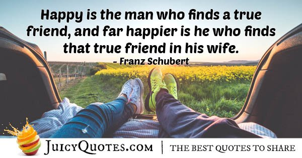 True Friend Wife Quote
