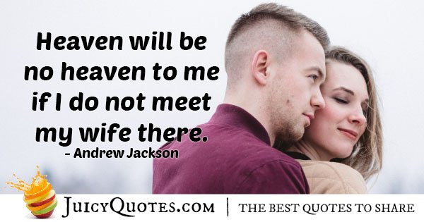 Meet My Wife In Heaven Quote