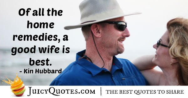 Wife Home Remedy Quote