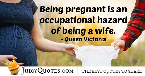 Wife And Pregnant Quote