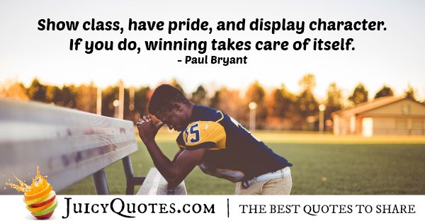 Having Pride And Winning Quote