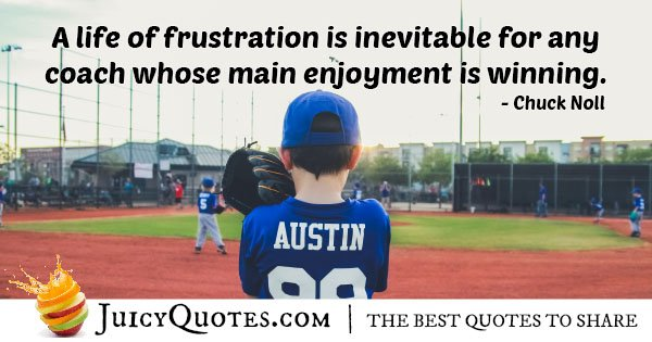 Winning VS Frustration Quotes