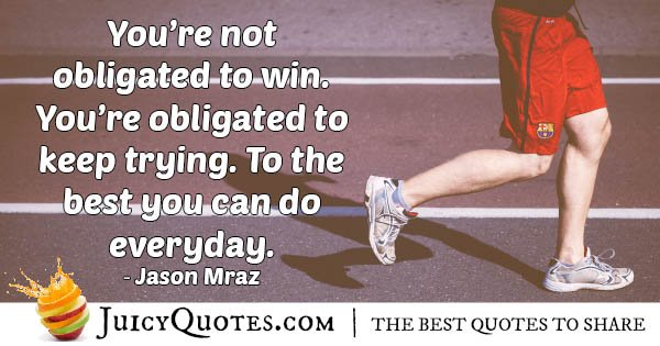 Keep Trying To Win Quote