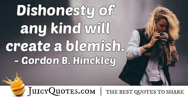 Dishonesty Blemish Quote