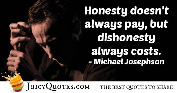 Dishonesty Costs Quote