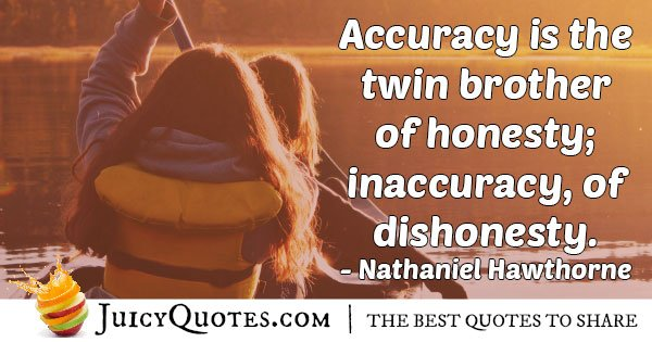 Inaccuracy And Dishonesty Quote