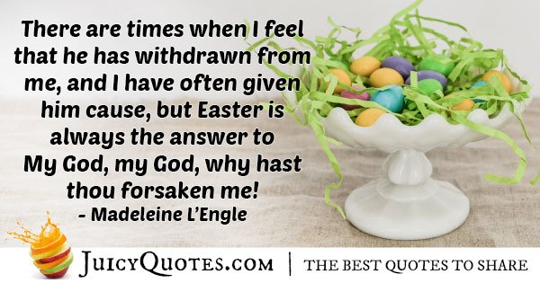 Easter is the Answer Quote