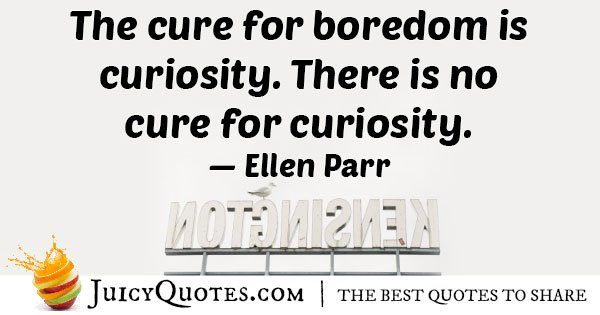 Boredom and Curiosity Quote