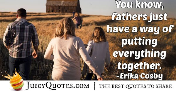 Fathers Way Quote