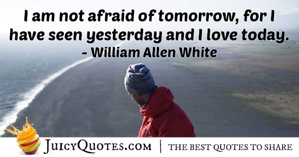 Fear Not Tomorrow Quote