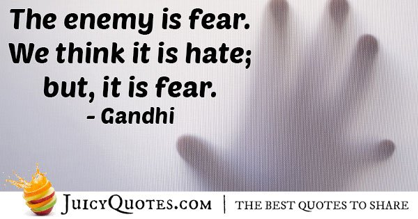 Enemy Is Fear Quote