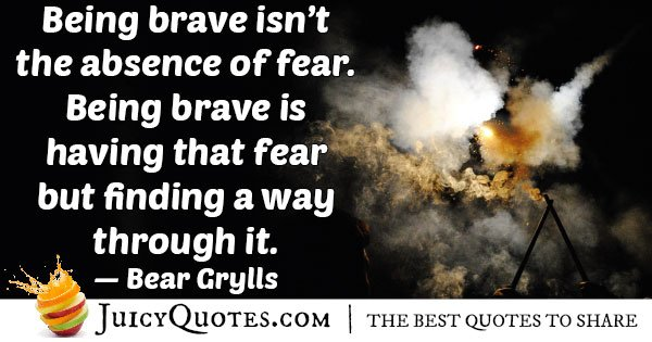 Fear And Brave Quote