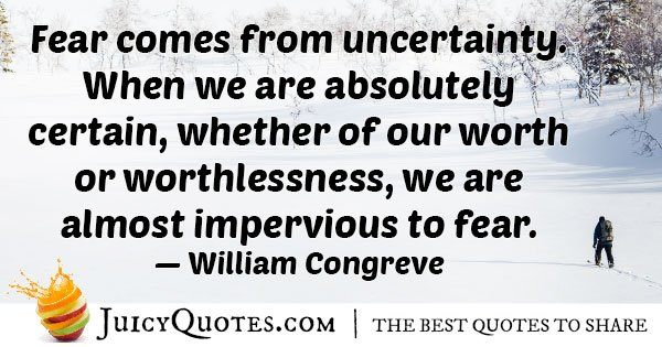 Fear And Uncertainty Quote