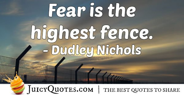 Fear Fence Quote