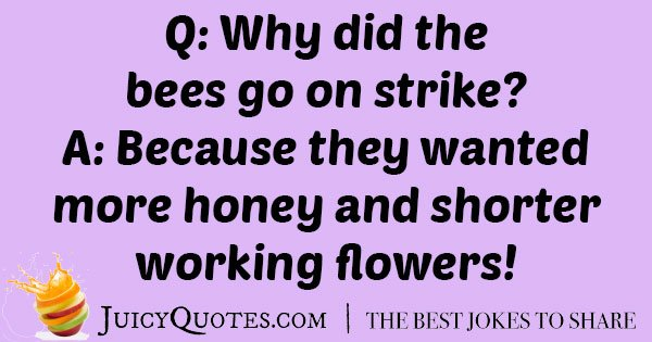Bees on Strike Joke