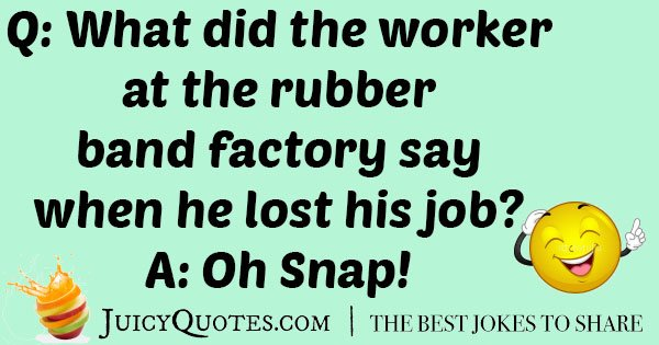 Best Rubber Band Joke