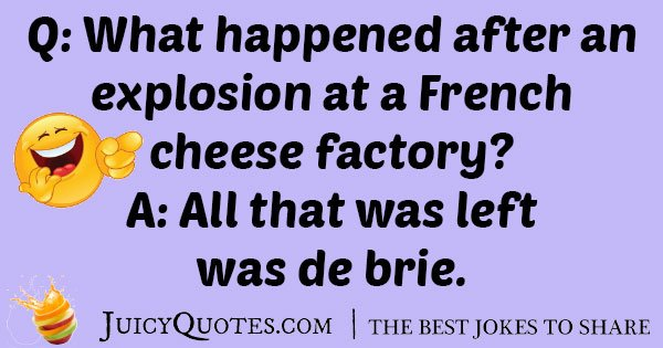 Cheese Factory Joke