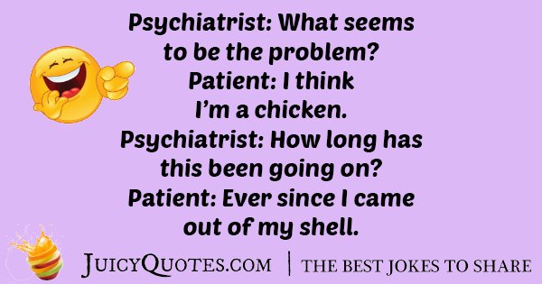 Psychiatrist Chicken Joke
