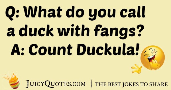 Duck With Fangs Joke