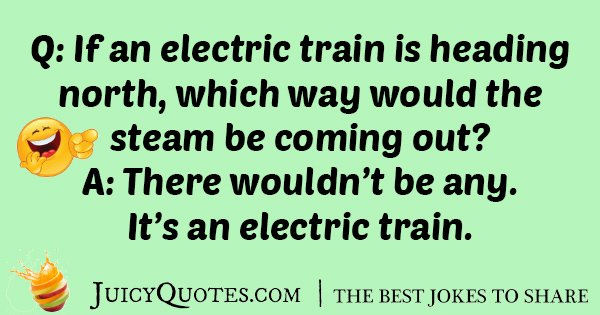 Electric Train Joke
