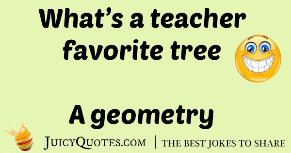 Teachers Tree Joke
