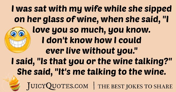 Wife and Wine Joke