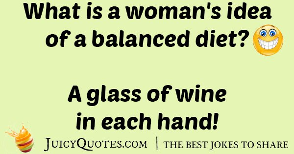 Balanced Wine Diet Joke