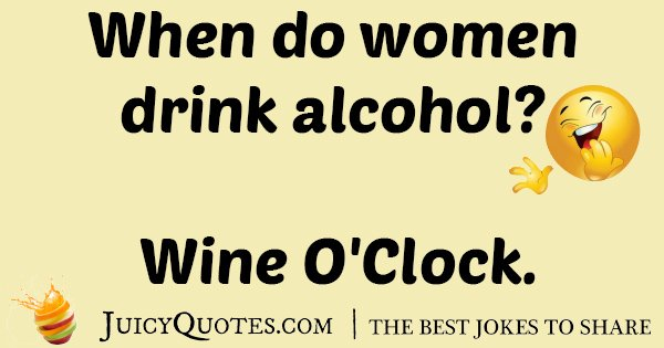 Woman Drink Wine Joke