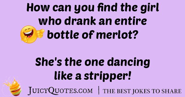 Bottle of Merlot Joke