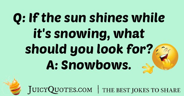 Sunshine And Snow Joke
