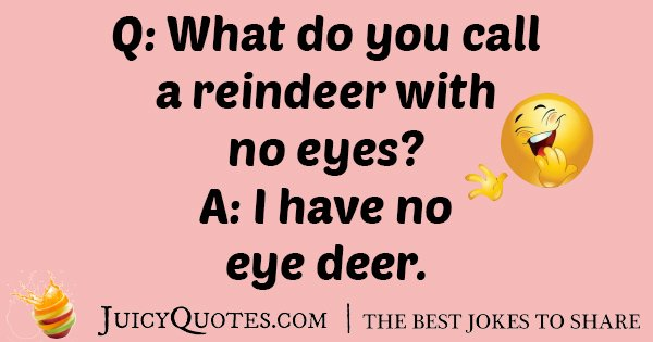 Reindeer Eyes Joke