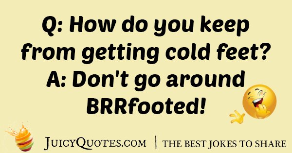 Winter Cold Feet Joke