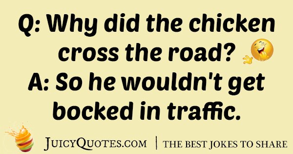 Chicken Cross The Road Joke
