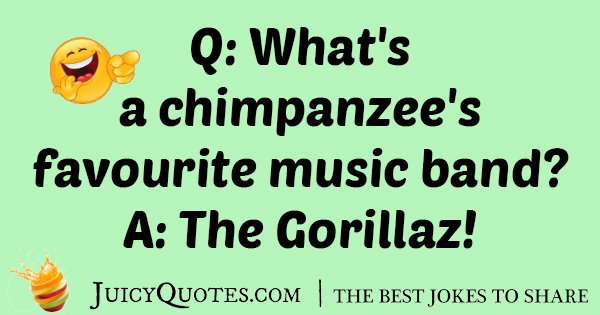 Chimpanzee's Favorite Band Joke