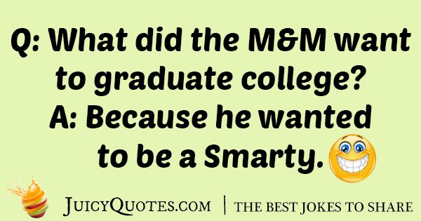 M&M Graduate College Joke