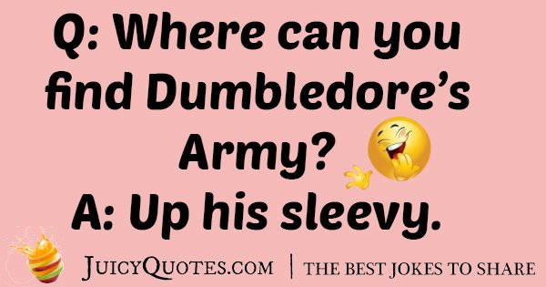 Dumbledore's Army Joke