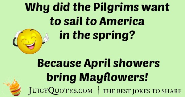 Pilgrams Sail To America Joke