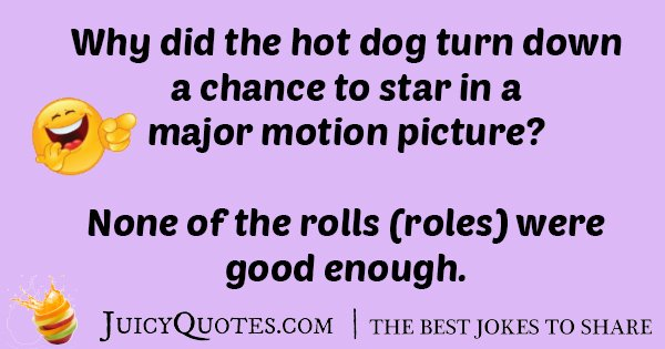 Hotdog For Motion Jokes
