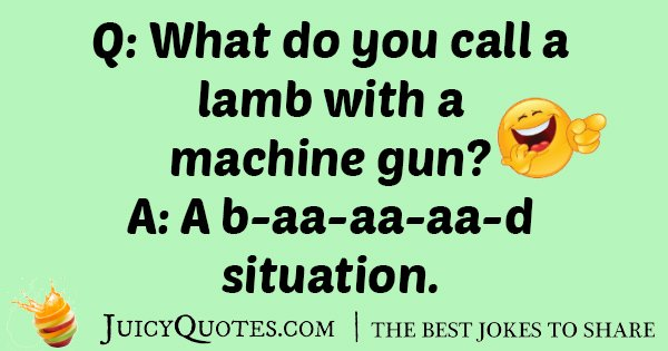 Lamb With Machine Gun Joke