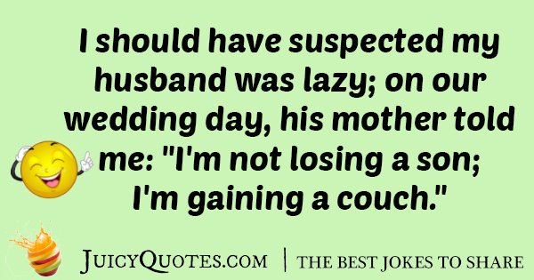 Lazy Husband Joke
