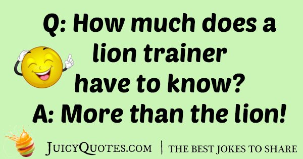 Lion Trainer Joke